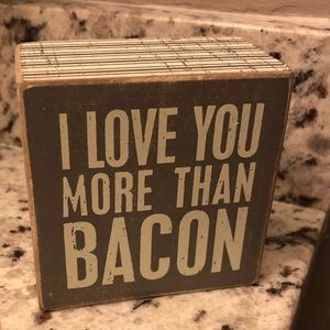 """I Love you more than Bacon"" Square Box"